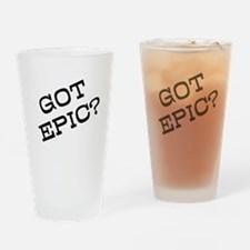 Got Epic? Drinking Glass