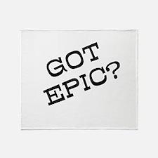 Got Epic? Throw Blanket