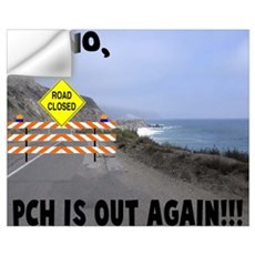 PCH IS OUT AGAIN Wall Decal