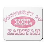Property of Zariyah Mousepad