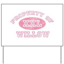 Property of Willow Yard Sign