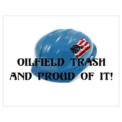 Oilfield Trash Poster