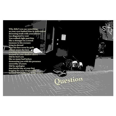 """Question"" (Homelessness) Poetic Print Framed Print"