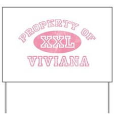 Property of Viviana Yard Sign