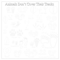 Animals Don't Cover Their Tra Poster