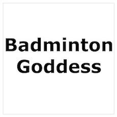 Badminton Goddess Poster