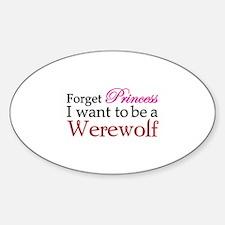 Forget princess Sticker (Oval)