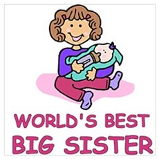 World's Best Big Sister Poster