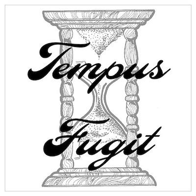 """""""Tempus Fugit"""" Poster"""