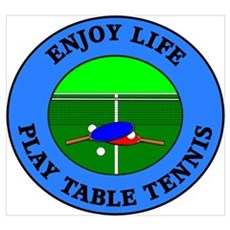 Enjoy Life Play Table Tennis Poster