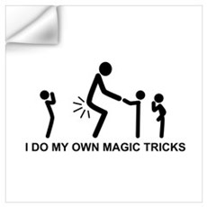 I do my own magic tricks Wall Decal