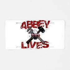 Abbey Lives! Aluminum License Plate