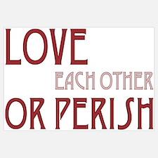 Love or Perish