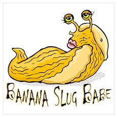 Banana Slug Babe Poster