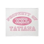 Property of Tatiana Throw Blanket