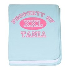 Property of Tania baby blanket