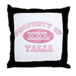 Property of Talia Throw Pillow