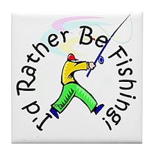 I'd Rather Be Fishing Tile Coaster