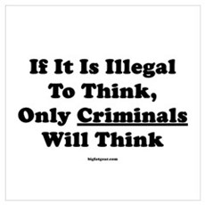 If Thinking Is Illegal Poster