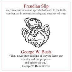 Bush's Freudian Slip Poster