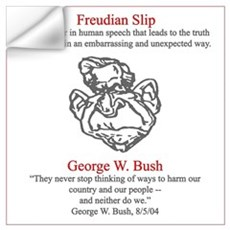 Bush's Freudian Slip Wall Decal