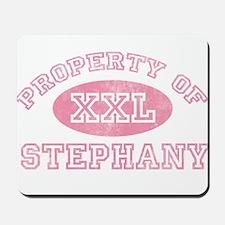 Property of Stephany Mousepad