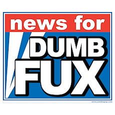 """""""Dumb Fux News"""" Poster"""