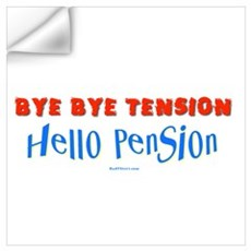 Hello Pension Retiree Wall Decal