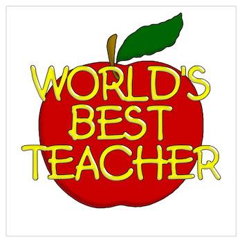 World's Best Teacher Posters | World's Best Teacher Prints ...