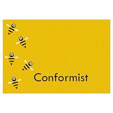 Conformist Poster