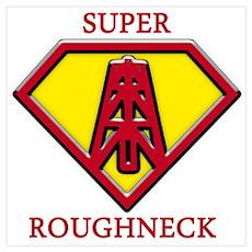 Super Roughneck Poster