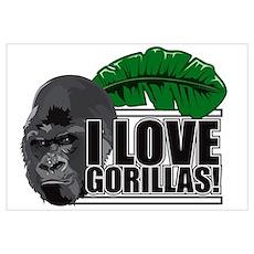 I love gorillas! Poster