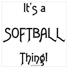 It's a Softball Thing! Poster