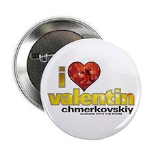 "I Heart Valentin Chmerkovskiy 2.25"" Button"