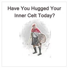 Hugged Your Inner Celt? Poster