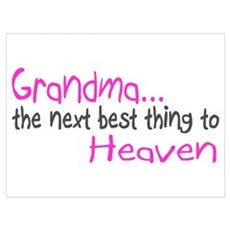 Grandma, The Next Best Thing To Heaven Large Frame Poster