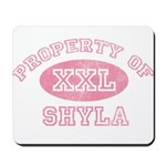 Property of Shyla Mousepad