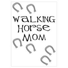 Walking Horse Mom Poster