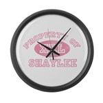 Property of Shaylee Large Wall Clock