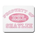 Property of Shaylee Mousepad