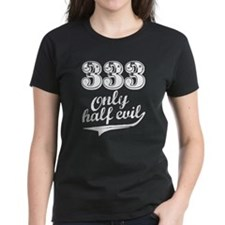 333 Only Half Evil Tee