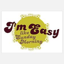 I'm Easy, Like Sunday Morning