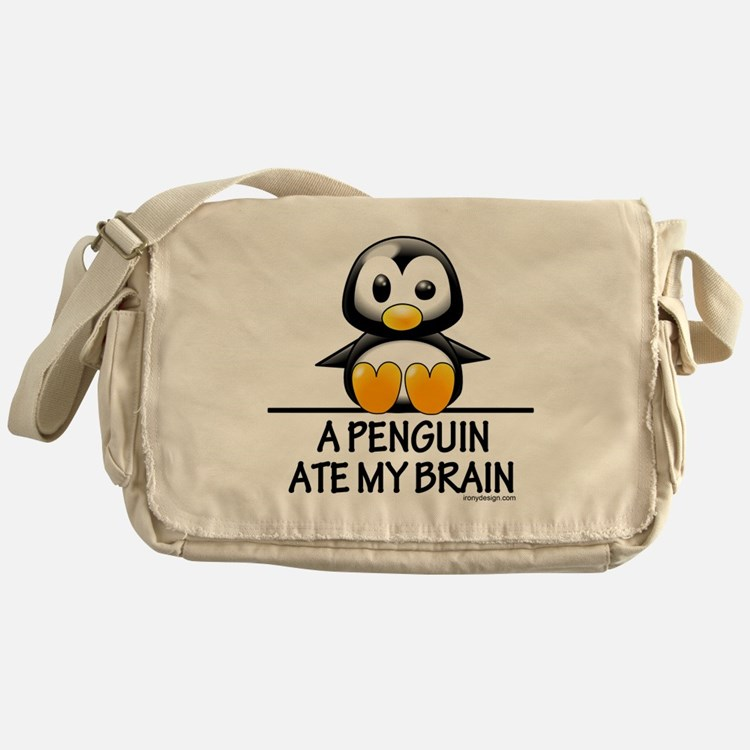 A Penguin Ate My Brain Messenger Bag