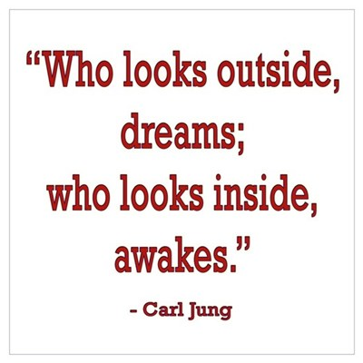 INSIDE AWAKES CARL JUNG QUOTE Poster