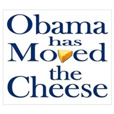 Obama Has Moved the Cheese Framed Print