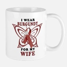 I Wear Burgundy for my Wife Mug