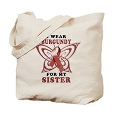 I Wear Burgundy for my Sister Tote Bag