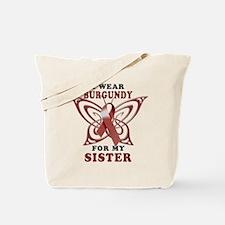 I Wear Burgundy for my Sister Tote Bag