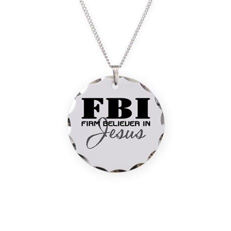 Firm Believer in Jesus Necklace Circle Charm