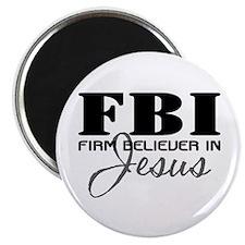 "Firm Believer in Jesus 2.25"" Magnet (10 pack)"